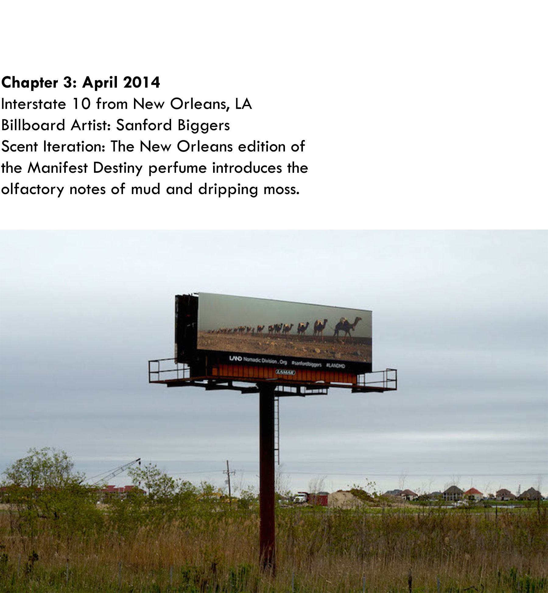 Chapter 3: April 2014, Sanford Biggers, Interstate 10 from New Orleans, LA, Scent Iteration: Mud & Dripping Moss
